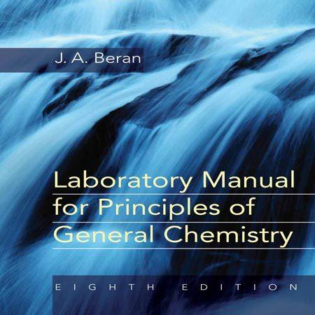 کتاب راهنمای آزمایشگاه برای مبانی شیمی عمومی ویرایش 8 هشتم J.A. Beran
