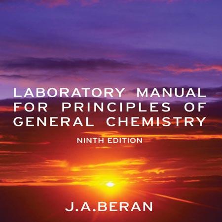 کتاب راهنمای آزمایشگاه برای مبانی شیمی عمومی ویرایش 9 نهم J.A. Beran