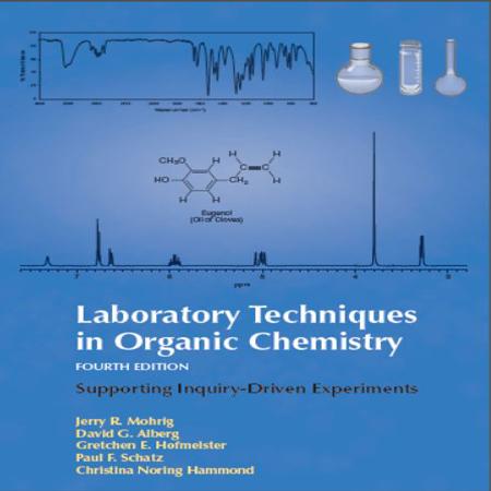 دانلود کتاب تکنیک های آزمایشگاهی در شیمی آلی ویرایش 4 Jerry R. Mohrig