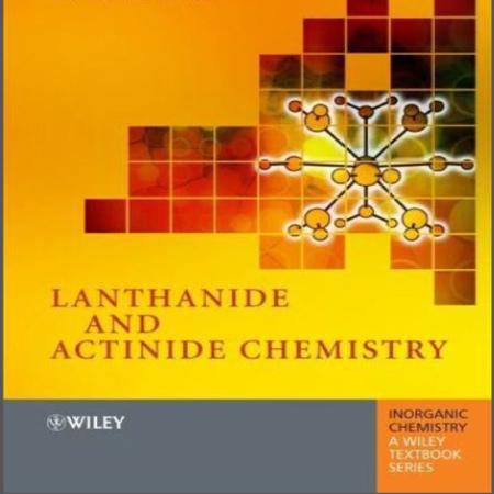 دانلود Lanthanide and Actinide Chemistry کتاب شیمی لانتانیدها و اکتینیدها سیمون کاتن