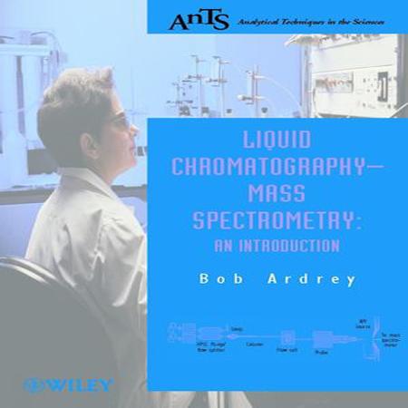 کتاب مقدمه ای بر کروماتوگرافی مایع و طیف سنجی جرمی Robert E. Ardrey