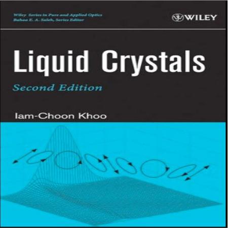 دانلود کتاب کریستال های مایع ویرایش 2 دوم Iam-Choon Khoo