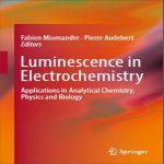 دانلود کتاب Luminescence in Electrochemistry لومینسانس در الکتروشیمی