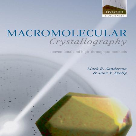 دانلود کتاب کریستالوگرافی ماکرومولکول ها با کارایی بالا تالیف Mark R. Sanderson
