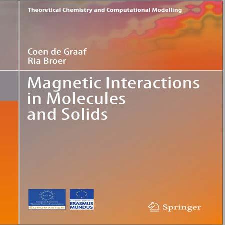 دانلود کتاب برهمکنش مغناطیسی در مولکول ها و جامدات Coen de Graaf