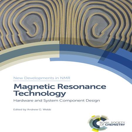 دانلود کتاب تکنولوژی رزونانس مغناطیسی: سخت افزار و طراحی کامپوننت Andrew G Webb