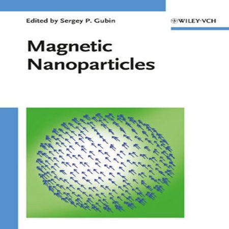 دانلود کتاب Magnetic Nanoparticles نانو ذرات مغناطیسی