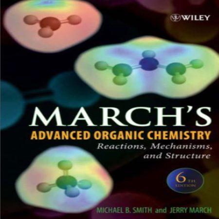 دانلود کتاب شیمی آلی پیشرفته مارچ ویرایش 6