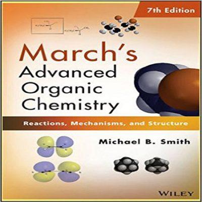 دانلود کتاب شیمی آلی پیشرفته مارچ ویرایش هفتم