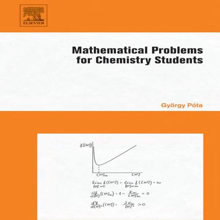 کتاب مسائل و تمرین های ریاضی برای دانشجویان شیمی ویرایش اول Gyorgy Pota