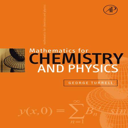 کتاب ریاضی برای شیمی و فیزیک ویرایش 1 اول George Turrell