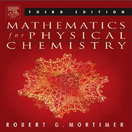 دانلود Mathematics for Physical Chemistry کتاب ریاضی برای شیمی فیزیک مورتیمر ویرایش 3