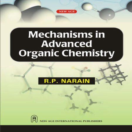 دانلود کتاب Mechanisms in Advanced Organic Chemistry مکانیسم در شیمی آلی پیشرفته
