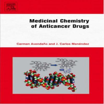 دانلود کتاب Medicinal Chemistry of Anticancer Drugs شیمی دارویی داروهای ضد سرطان
