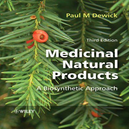 دانلود کتاب محصولات طبیعی دارویی یک رویکرد بیوسنتز ویرایش 3 Medicinal Natural Products
