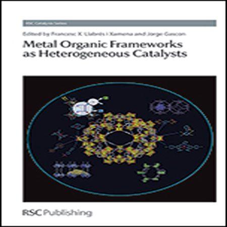 کتاب چارچوب های آلی فلزی به عنوان کاتالیزور ناهمگن Jorge Gascon