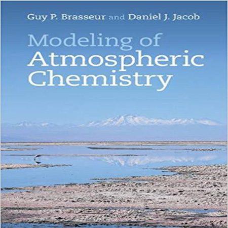 دانلود کتاب مدل سازی شیمی هواکره ویرایش 1 اول Guy P. Brasseur