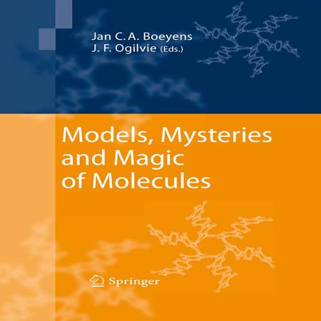 دانلود Models, Mysteries, and Magic of Molecules مدل ها، اسرار و جادوی مولکول ها