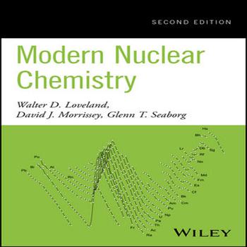 دانلود کتاب شیمی هسته ای مدرن ویرایش 2 دوم Walter D. Loveland
