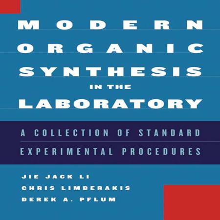 دانلود کتاب Modern Organic Synthesis in the Laboratory سنتز آلی مدرن Jie Jack Li