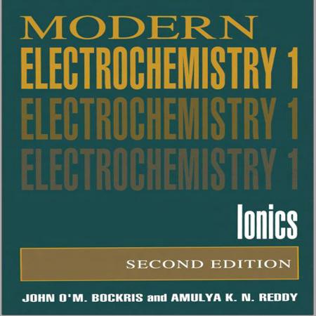 دانلود Modern Electrochemistry: Ionics کتاب الکتروشیمی مدرن بوکریس ویرایش 2