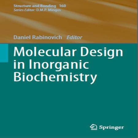 دانلود کتاب طراحی مولکولی در بیوشیمی معدنی Daniel Rabinovich