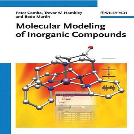 دانلود کتاب مدل سازی مولکولی ترکیبات معدنی ویرایش 3 سوم Peter Comba