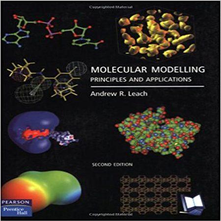 دانلود کتاب مدل سازی مولکولی: اصول و کاربردها ویرایش 2 دوم Andrew Leach