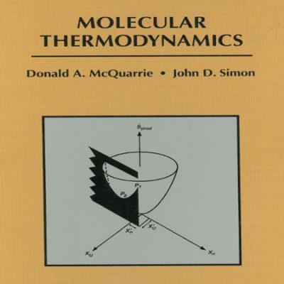 دانلود کتاب ترمودینامیک مولکولی مک کواری و سیمون Molecular Thermodynamics