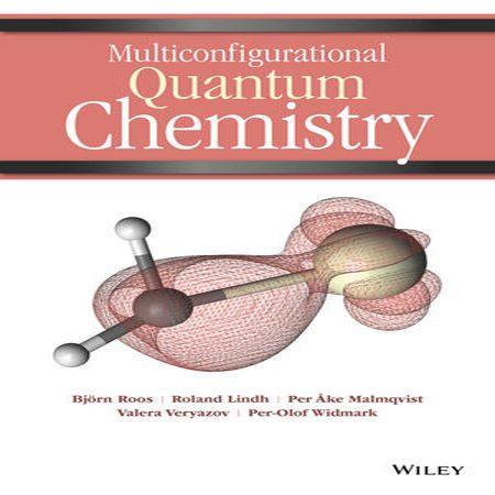دانلود کتاب Multiconfigurational Quantum Chemistry شیمی کوانتوم چاپ 2016