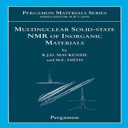 دانلود کتاب NMR چند هسته ای حالت جامد ترکیبات معدنی ویرایش 1 Kenneth MacKenzie