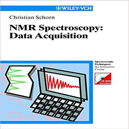 دانلود کتاب بررسی و آنالیز داده های طیف سنجی NMR ویرایش 1 اول Christian Schorn