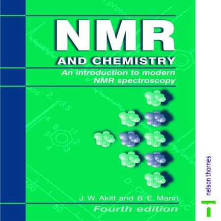 دانلود کتاب NMR و شیمی: مقدمه ای بر طیف سنجی NMR مدرن ویرایش 4 J.W. Akitt
