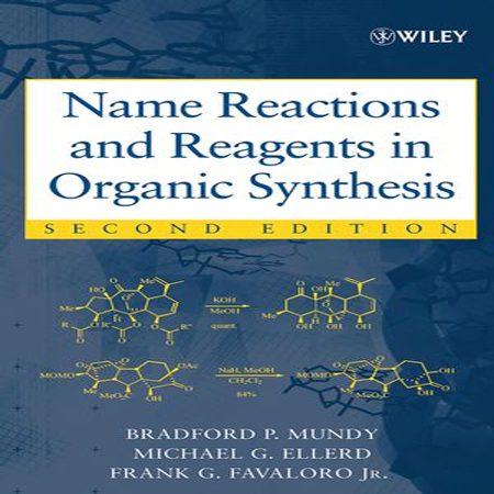 دانلود کتاب نام واکنش ها و معرف ها در سنتز های شیمی آلی ویرایش دوم