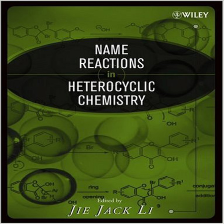 دانلود کتاب Name Reactions in Heterocyclic Chemistry ویرایش 1