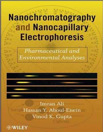 دانلود کتاب نانو کروماتوگرافی و نانو کاپیلاری الکتروفورز: آنالیز محیطی و دارویی Imran Ali