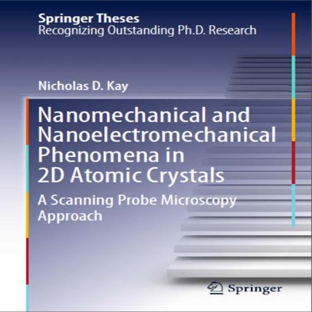 دانلود کتاب پدیده های نانو مکانیکی و نانو الکترومکانیکی در کریستال های اتمی دو بعدی D. Kay