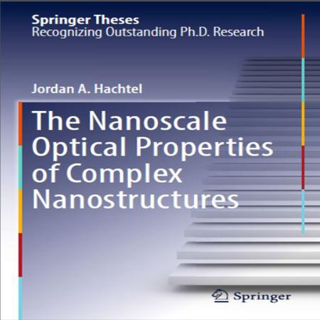 دانلود کتاب خواص نوری در مقیاس نانو از کمپلکس های نانو ساختار Jordan Hachtel