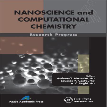 دانلود کتاب علوم نانو و شیمی محاسباتی : پیشرفت تحقیقات Andrew G. Mercader