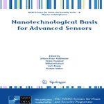 دانلود کتاب سنسورهای پیشرفته بر پایه نانو Nanotechnological Basis for Advanced Sensors