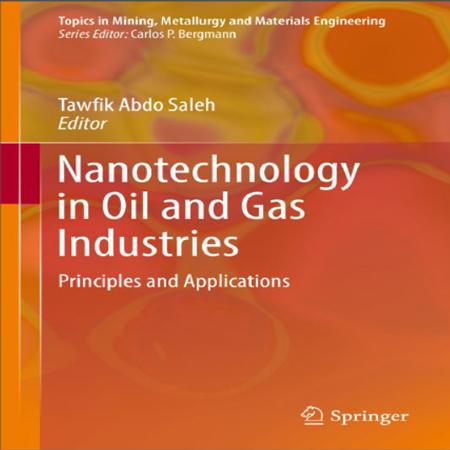 دانلود کتاب فناوری نانو و نانوتکنولوژی در صنایع نفت و گاز Tawfik Saleh