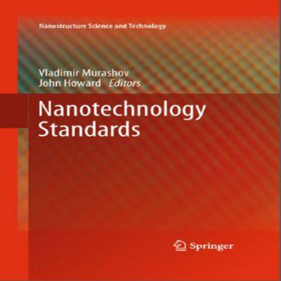 دانلود کتاب Nanotechnology Standards استانداردهای نانوتکنولوژی