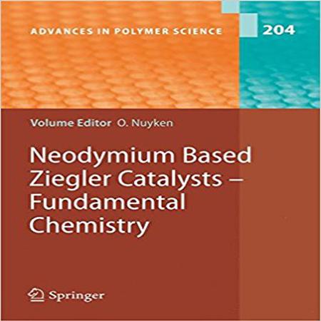 دانلود کتاب کاتالیزورهای زیگلر بر پایه نئودیمیم - شیمی پایه Oskar Nuyken