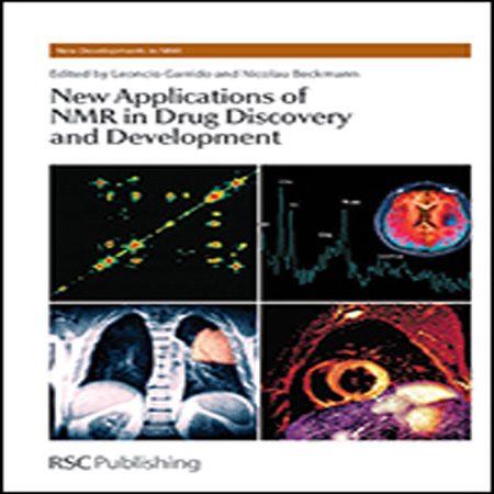 دانلود کتاب کاربردهای جدید NMR در کشف و توسعه دارو Leoncio Garrido