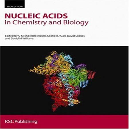 دانلود کتاب نوکلئیک اسید در شیمی و زیست شناسی ویرایش 3 سوم G Michael Blackburn