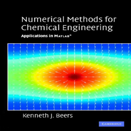 دانلود کتاب Numerical Methods for Chemical Engineering Applications in MATLAB