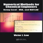 دانلود کتاب Numerical Methods for Chemical Engineers Using Excel,VBA,MATLAB