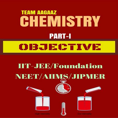 دانلود OBJECTIVE CHEMISTRY VOLUME-1 TEAM AAGAAZ سوالات تستی شیمی