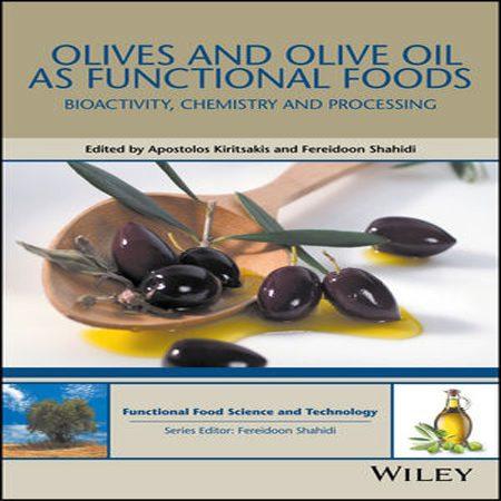 دانلود کتاب زیتون و روغن زیتون مواد غذایی کاربردی: شیمی، فعالیت زیستی و تولید Apostolos