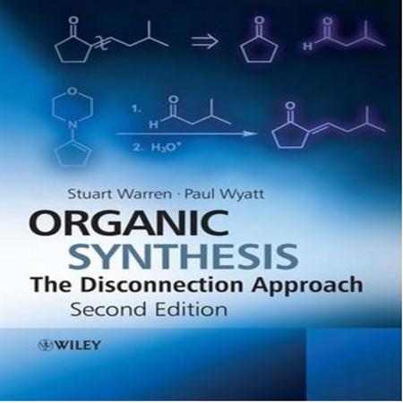 دانلود کتاب سنتز آلی به روش گسستن وارن ویرایش 2 Organic Synthesis